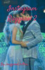 ☀~INSTAGRAM RUGGAROL 2~☀✔ by _ruggarol_lutteo_