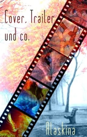 Cover, Trailer und co. by Alaskina