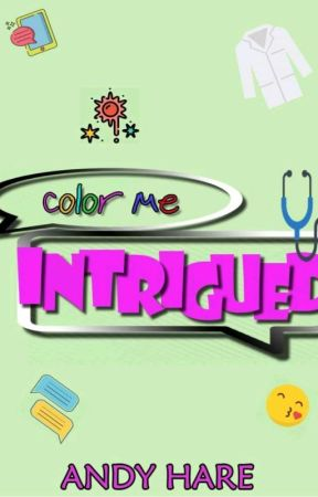 Color Me Intrigued by AndyHare