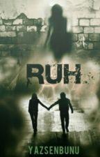RUH by yazsenbunu