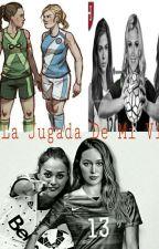 La Jugada De Mi Vida... by FranciniAS2