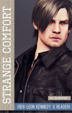 Strange Comfort ( RE6: Leon Kennedy x Reader) [Book: 2] [ COMPLETE] by Alcauter_