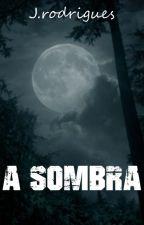 A Sombra by userJPMOV01