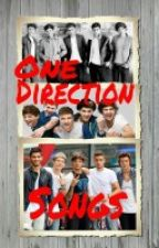 One Direction Songs by Artistic-Love