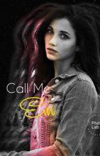 Call Me Em by HopeEG