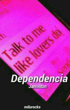 Dependencia ||  Jamilton. by milurocks
