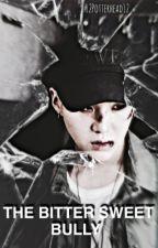 The Bittersweet Bully // Min Yoongi x Ariana Grande  by 12PotterHead12