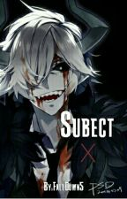 Subject X by FallDown5