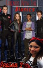 Friends With The Bionics: Season 2 (Lab Rats) by NikkiViera16