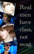 Real men have class, not swag. (JB fanfic) by OMG-itzliz