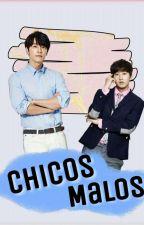 [01]. Chicos Malos by hyukjaet