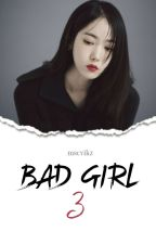 Bad Girl 3 「SinRin」 by SYETEMI