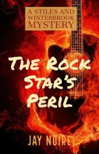 The Rock Star's Peril by JayNore