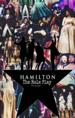 ~Hamilton Role Play~ by KatQueenOfHell