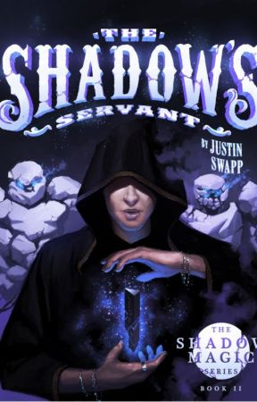 The Shadow's Servant (alpha readers) by JustinSwapp