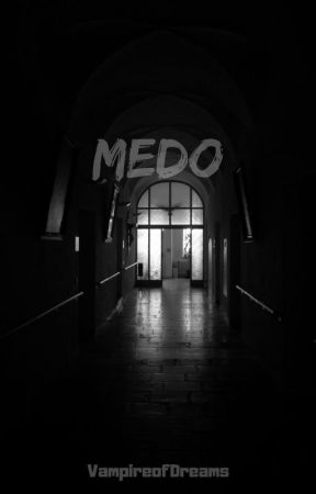 Medo by VampireOfDreams