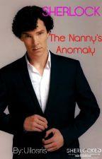Sherlock: The Nanny's Anomaly by Uilosris