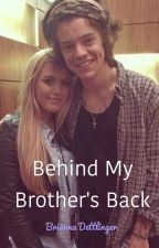Behind My Brothers Back ***BEING EDITED*** by lilacnight
