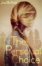 The Personal Choice by JessTheKidd