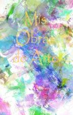 ♥Mis Obras De Arte♥ by -_Paola_-