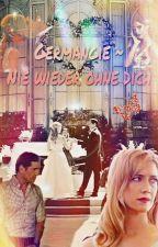 Germangie- Nie wieder ohne dich! by Roseheart28