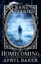 Homecoming (Crane Diaries #1) by AprylBaker7