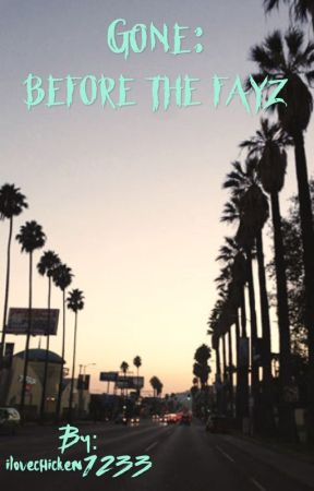 Gone: Before the Fayz by ilovechicken1233