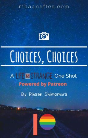 Choices, Choices by Rihaan
