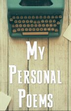 My Personal Poems by NotEnuffSynonyms