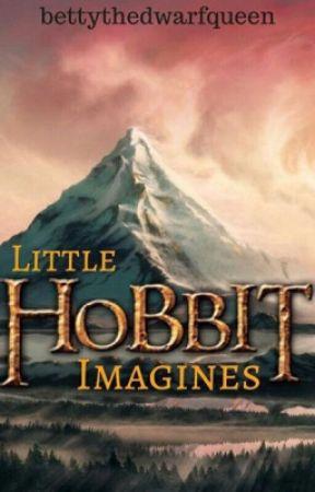 Little Hobbit Imagines by bettythedwarfqueen