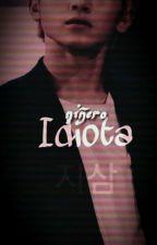 """Niñero Idiota"" - Suga x Woozi by JiSam_Oficial"