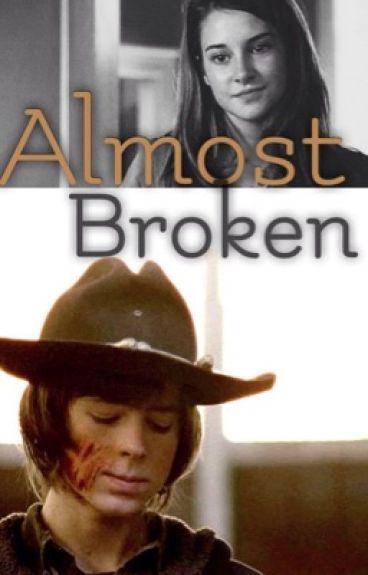 Almost Broken: Carl Grimes fanfic