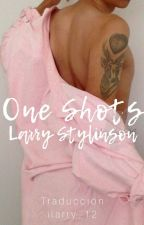One shots | •  Larry  • |  by ilarry_12