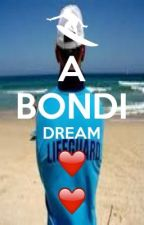 A bondi dream (Bondi rescue fan fictionkr by HannahBueide
