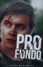 Profundo © [Libro #1] by JazminApaseo8