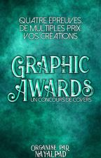GRAPHIC AWARDS [Concours de covers] by NayalPad