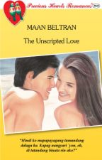 The Unscripted Love (UNEDITED & COMPLETED) by maanbeltran