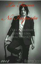 La Fama No Importa (Norman Reedus y Tu) by AntoxCalder