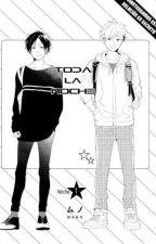 TODA LA NOCHE manga by Betty_y_Alex6