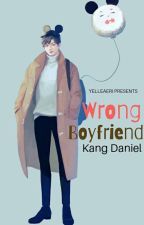 Wrong Boyfriend | Kang Daniel (One Shot) by EmpressAerielle