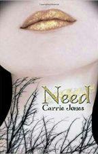 Need by Carrie Jones by prameswariff