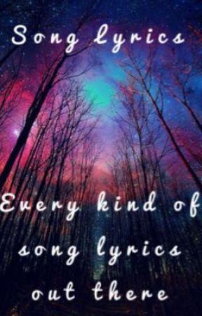 Lyrics to songs  by BABYBUTTERFLYANA_