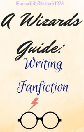 A Wizards Guide: Harry Potter Fanfiction - Character Sheets