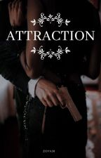Attraction 1 & 2 ✔ by Zoya30