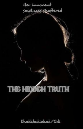 The Hidden Truth by InsaneOrgasm