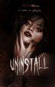 Uninstall by BadBloodEmpress