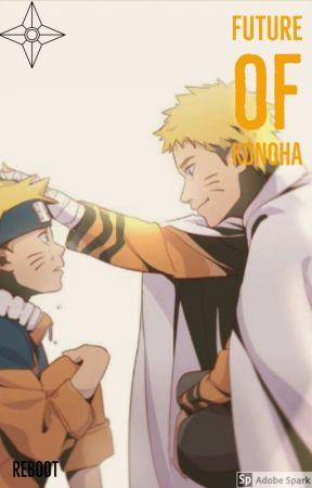 Future Of Konoha | Naruto FanFiction | - Mini chapter : The