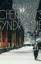 Синдром Чехова by AnnLetu