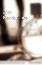 Ajay Nandansons by ajaynandansons