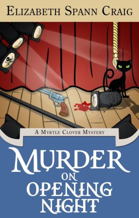 Murder on Opening Night by ElizabethSCraig